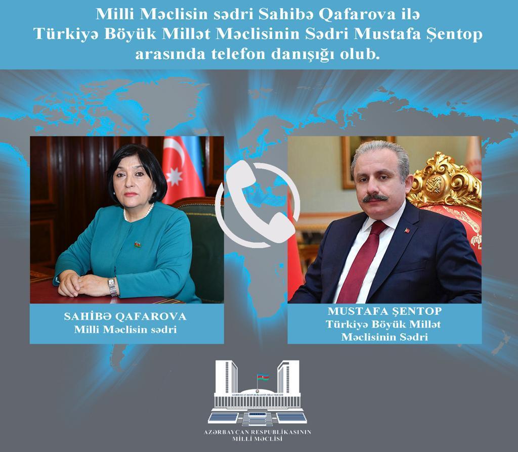 Milli Məclisin Sədri Sahibə Qafarova TBMM Sədri Mustafa Şentopla telefonla danışıb
