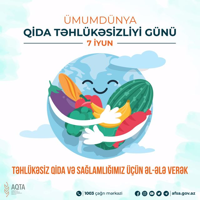 Bu gün Ümumdünya Qida Təhlükəsizliyi Günüdür