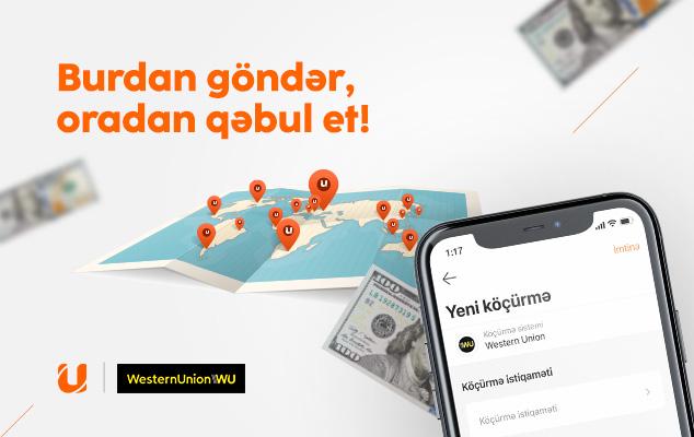 """""""Western Union""""la beynəlxalq pul köçürmələri indi UBank mobil tətbiqində"""