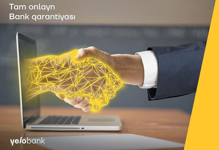 Yelo Bank-dan tam onlayn və girovsuz qarantiya məktubları