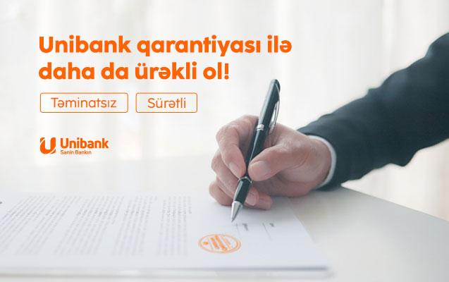 Unibank biznes sahiblərinə Təminatsız Qarantiya verir