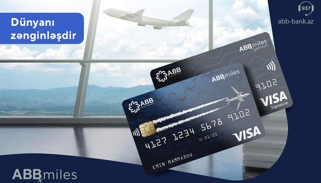 ABB Miles indi Visa kartları ilə!
