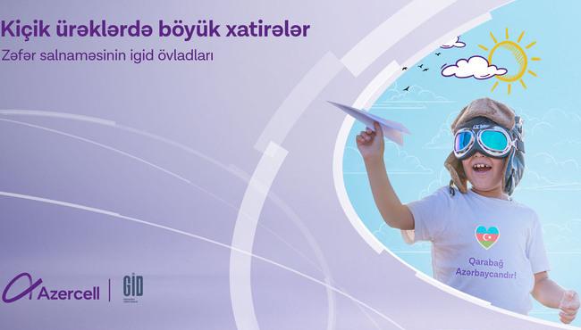 """""""Kiçik Ürəklərdə Böyük Xatirələr"""" yaddaşlarda həkk olunacaq"""