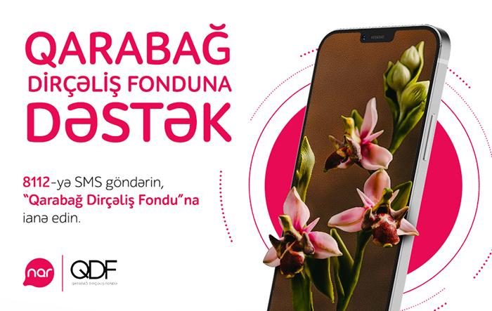 """Artıq """"Nar"""" abunəçiləri """"Qarabağ Dirçəliş Fondu""""na ianə edə bilərlər"""