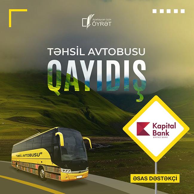 """Kapital Bank-ın dəstəyi ilə ənənəvi """"Təhsil avtobusu"""" layihəsi keçirilir"""