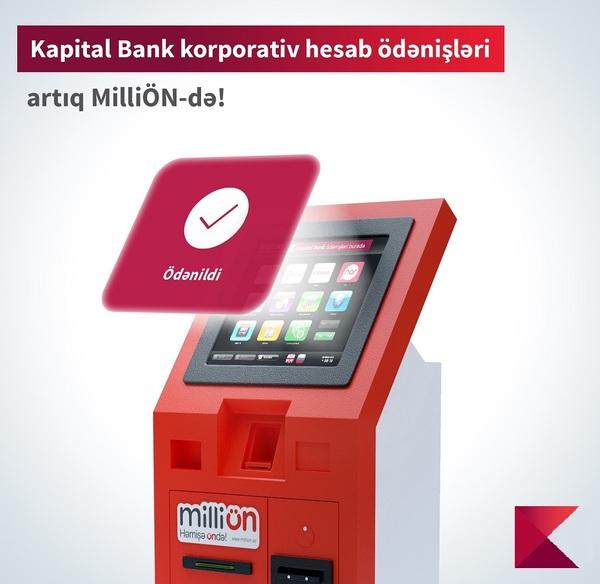 """Kapital Bank-ın korporativ hesab ödənişləri """"MilliÖn"""" terminallarında!"""