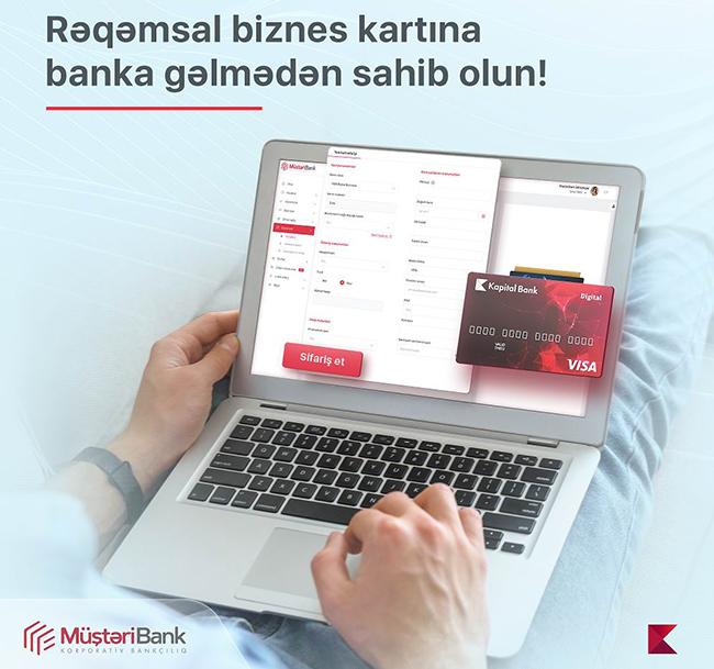 Kapital Bank ölkədə ilk dəfə sahibkarlara rəqəmsal biznes kartı təqdim edir